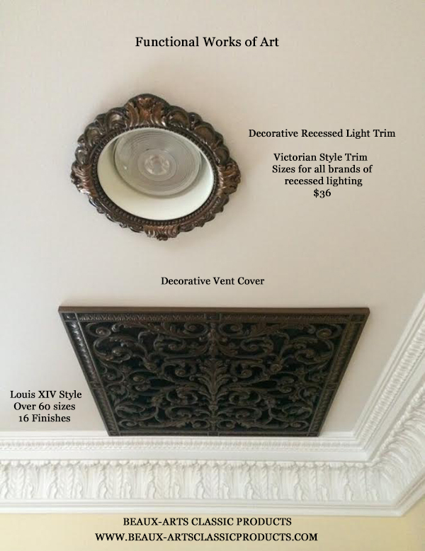 Functional works of art replace industrial vent cover and standard recessed light trim with our Louis XIV style decorative vent cover and decorative recessed light trim in Victorian Style